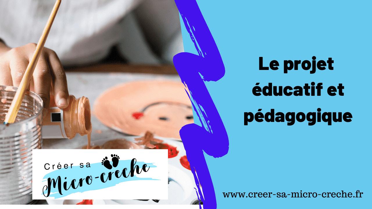 Le projet éducatif et pédagogique