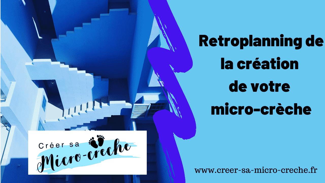 Retroplanning de la création de votre micro-crèche