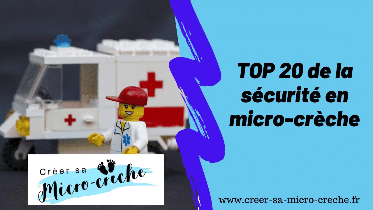 📌 TOP 20 de la sécurité en micro-crèche 📌